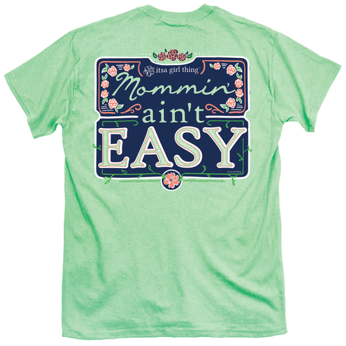 Itsa Girl Thing T-Shirt - Mommin Aint Easy