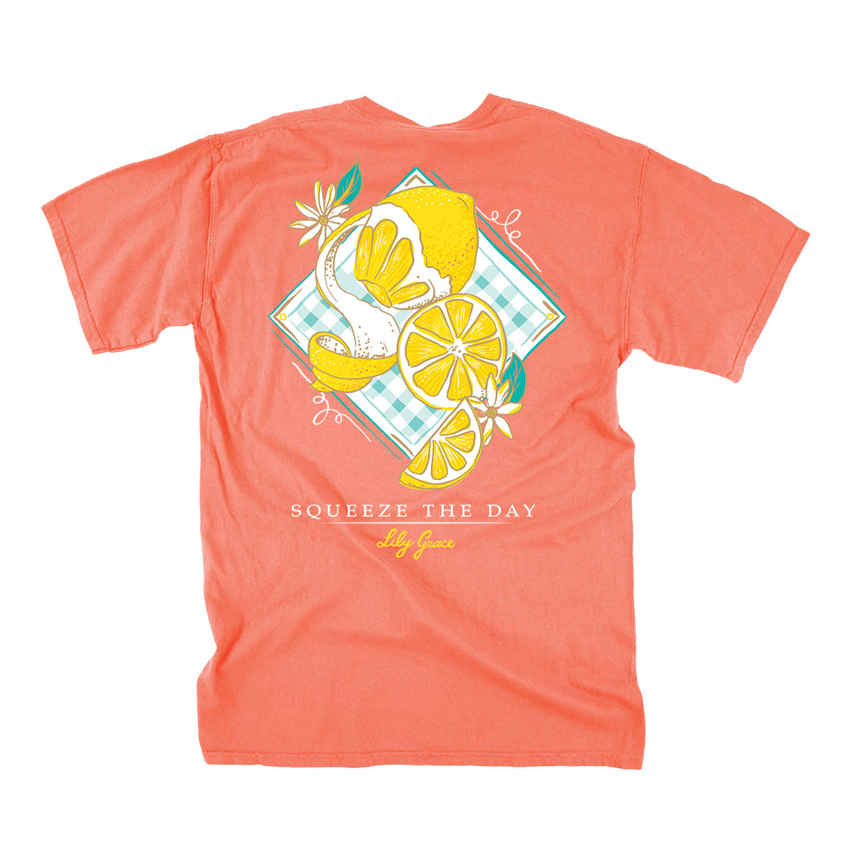 Lily Grace Squeeze the Day T-Shirt