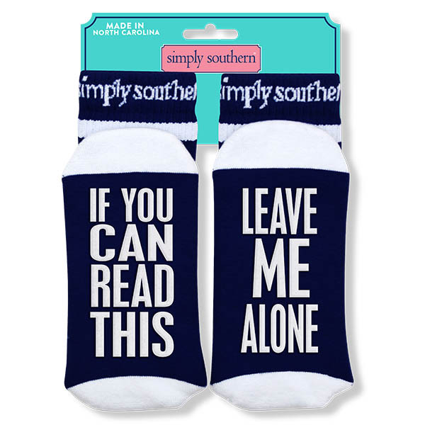 Simply Southern Socks - Leave Me Alone - If You Can Read This