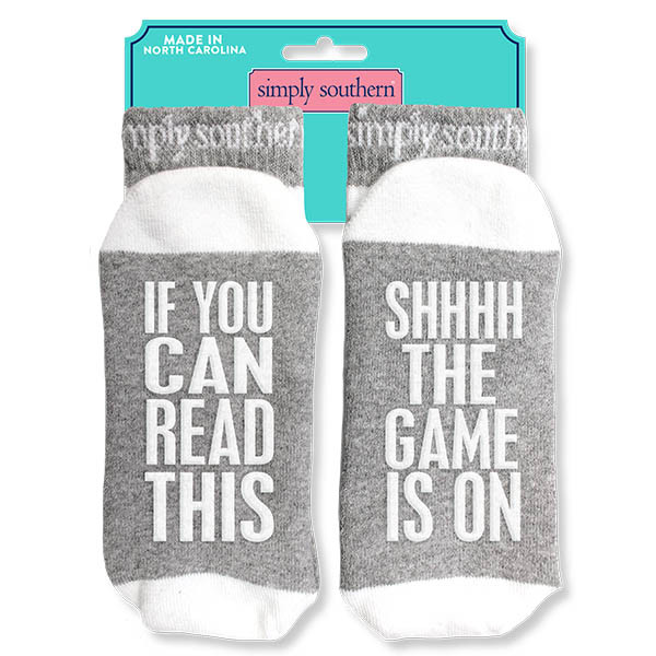 Simply Southern Socks - If You Can Read This SHHHH The Game Is On