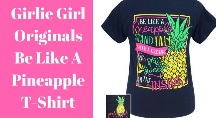 Girlie Girl Originals Sweet Pineapple T-Shirt