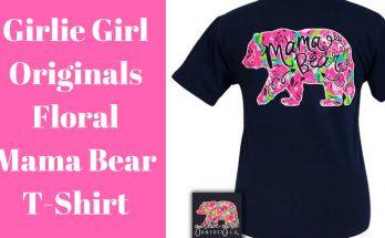 bb96908c Girlie Girl Originals Floral Mama Bear T-Shirt – My Southern Tee Shirts T- Shirts
