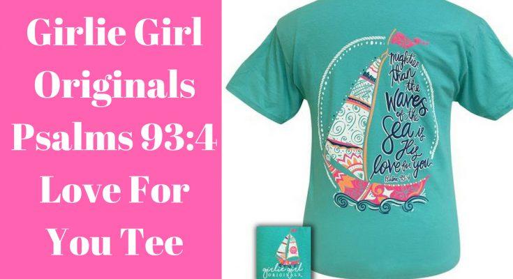 Girlie Girl Originals Love For You T-Shirt