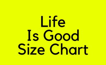 Life Is Good Size Chart
