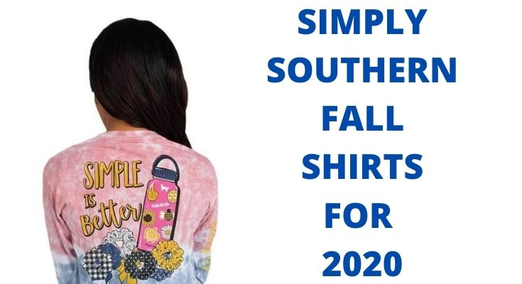 Simply Southern Fall Shirts For 2020
