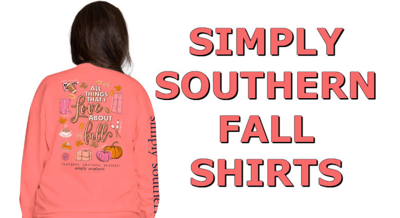 591683ff3 Simply Southern Fall Shirts For 2018 – Cute & Preppy Long Sleeve T-Shirts