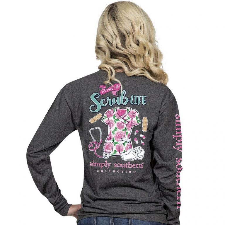 Simply Southern Living The Scrub Life Nurse Shirt