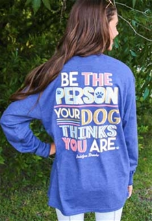 Jadelynn Brooke Long Sleeve Women T-Shirt Be The Person Your Dog Thinks You Are