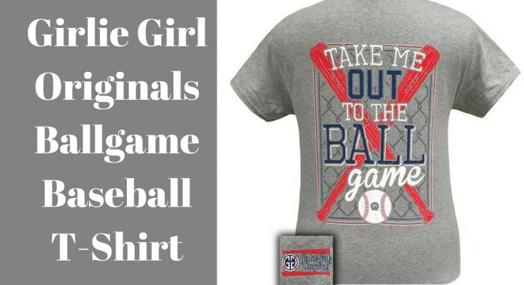 Girlie Girl Originals Take Me Out To The Ball Game Baseball T-Shirt - My Southern Tee Shirts