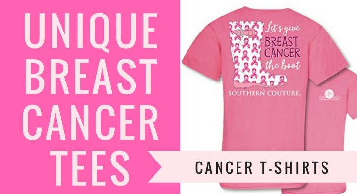 Breast Cancer Awareness T-Shirts & Unique Cancer Tees