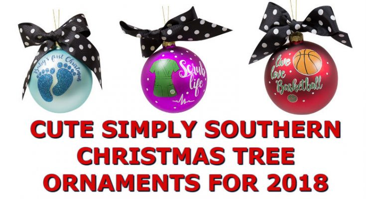 Cute Simply Southern Christmas Tree Ornaments For Holiday