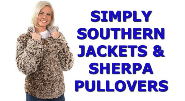 Looking For Simply Southern Jackets & Sherpa Pullover - New For 2020