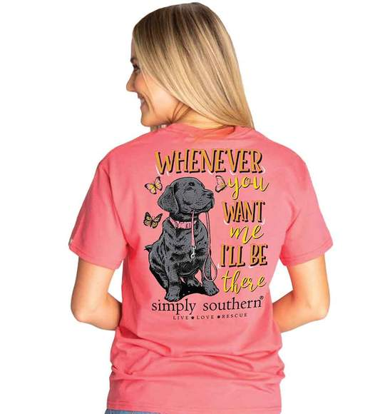 Simply Southern Women T-Shirt - Dog - Whenever You Want Me I'll Be There