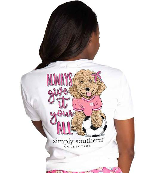 Simply Southern Women T-Shirt - Soccer Dog - Always Give It Your All