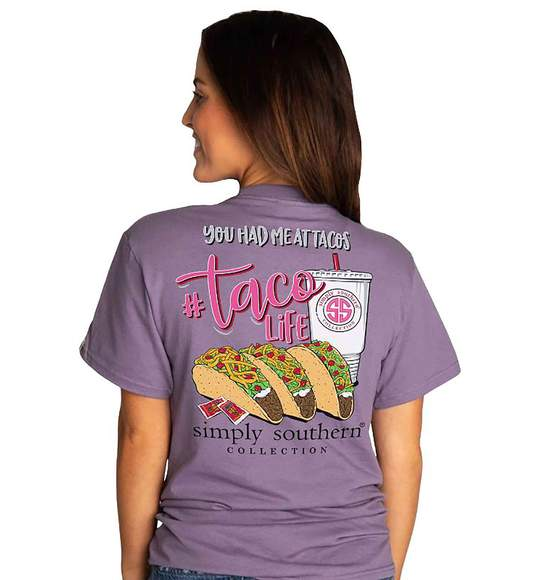 Simply Southern Women T-Shirt - Taco Life - You Had Me At Tacos